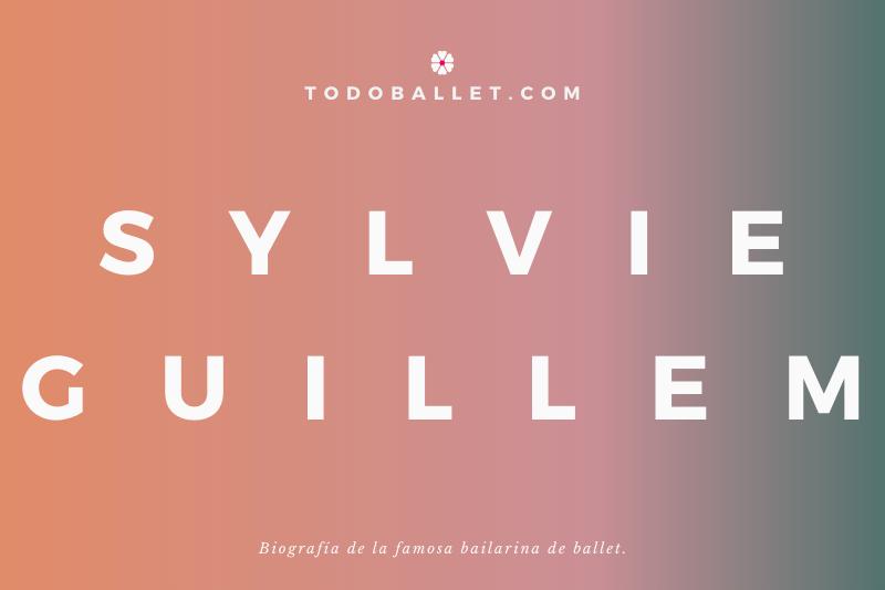 Biografía de la bailarina de Ballet Sylvie Guillem